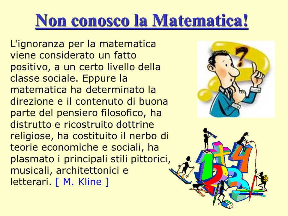 Non conosco la Matematica!