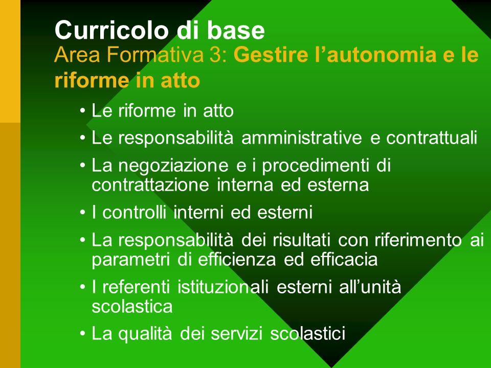 Curricolo di base Area Formativa 3: Gestire l'autonomia e le riforme in atto