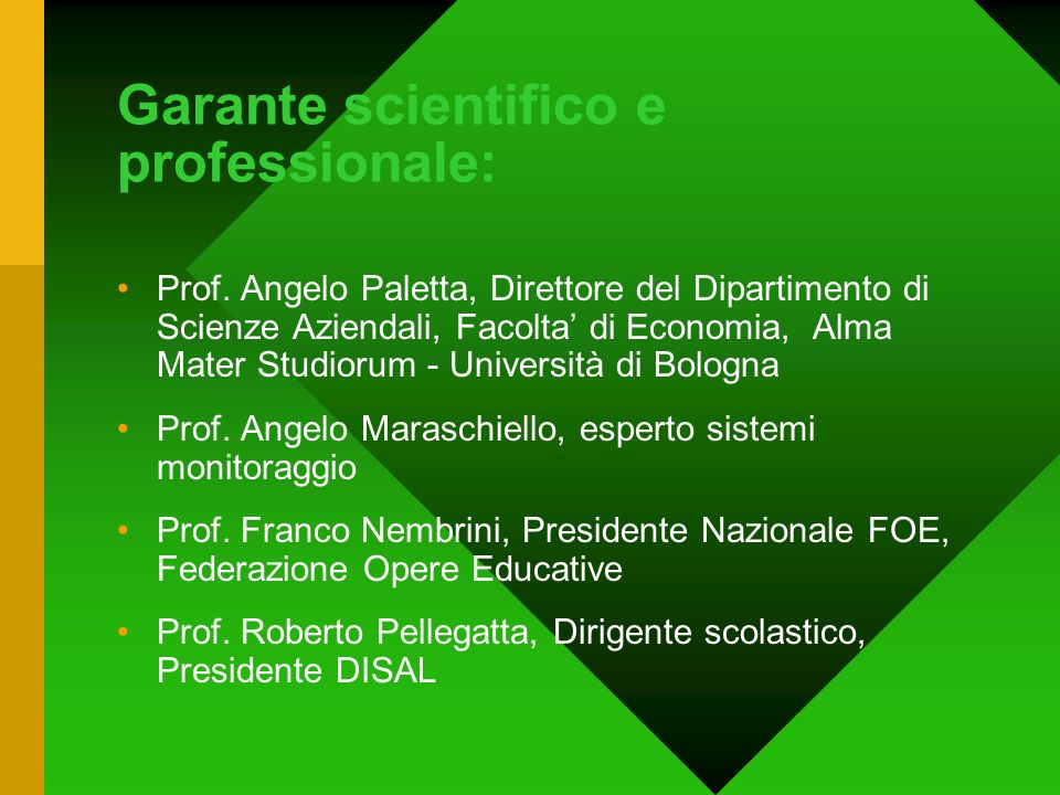Garante scientifico e professionale: