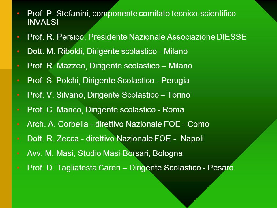 Prof. P. Stefanini, componente comitato tecnico-scientifico INVALSI