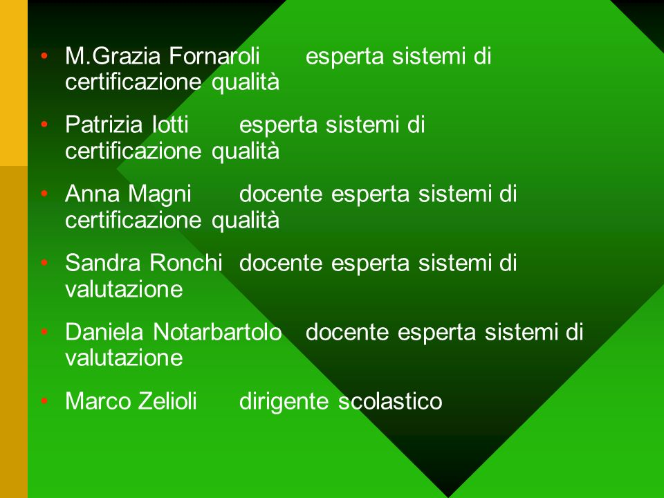 M.Grazia Fornaroli esperta sistemi di certificazione qualità