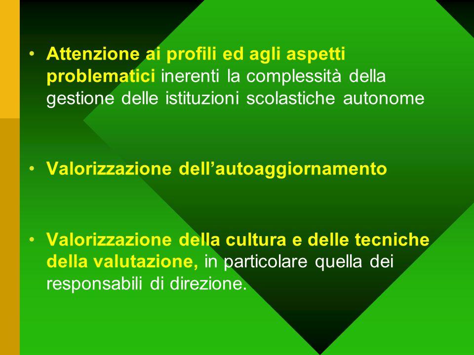 Attenzione ai profili ed agli aspetti problematici inerenti la complessità della gestione delle istituzioni scolastiche autonome