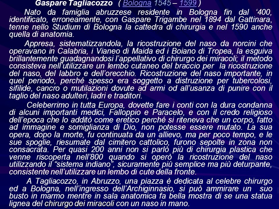Gaspare Tagliacozzo ( Bologna 1545 – 1599 )