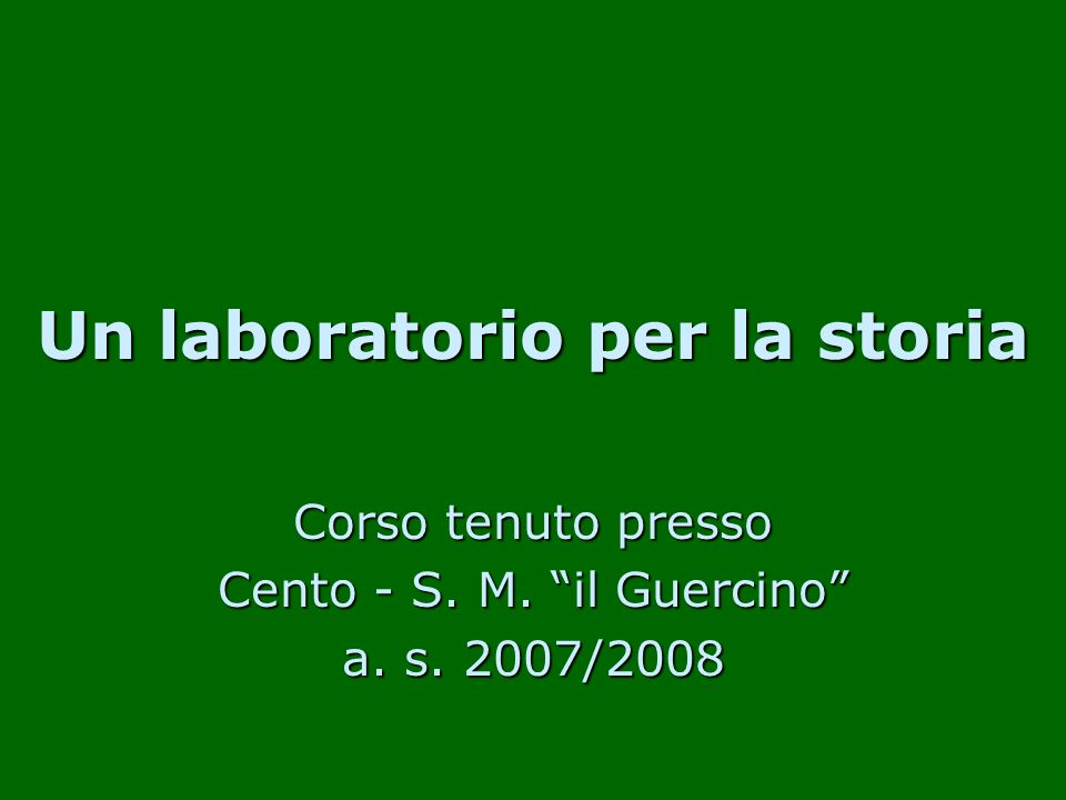 Un laboratorio per la storia