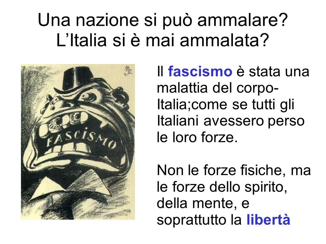Una nazione si può ammalare L'Italia si è mai ammalata