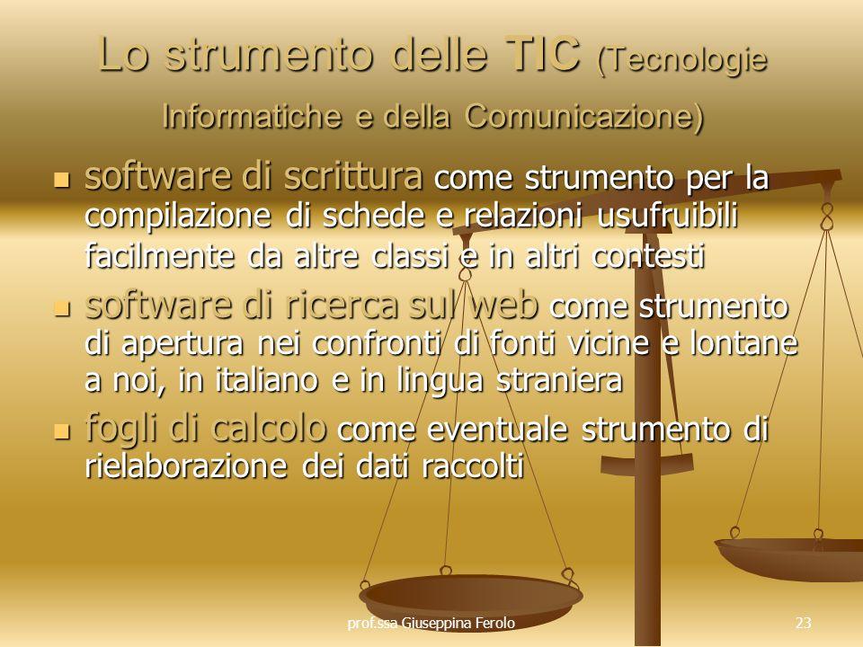 Lo strumento delle TIC (Tecnologie Informatiche e della Comunicazione)