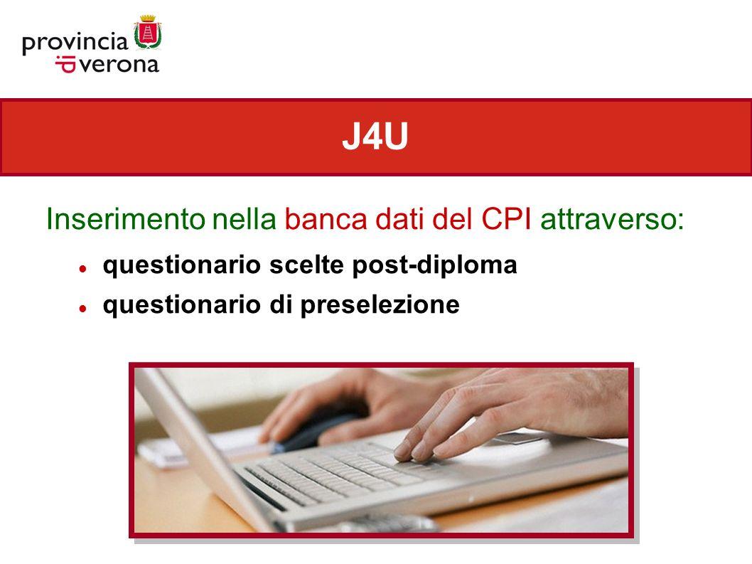 J4U Inserimento nella banca dati del CPI attraverso: