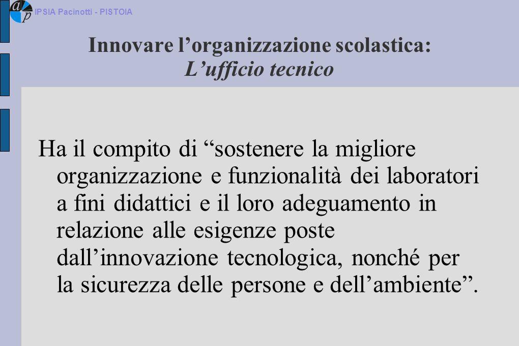 Innovare l'organizzazione scolastica: L'ufficio tecnico