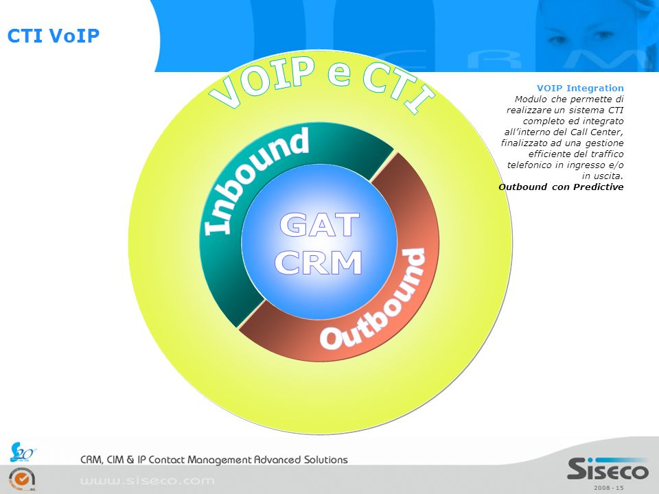 GAT CRM Outbound VOIP e CTI Inbound CTI VoIP VOIP Integration