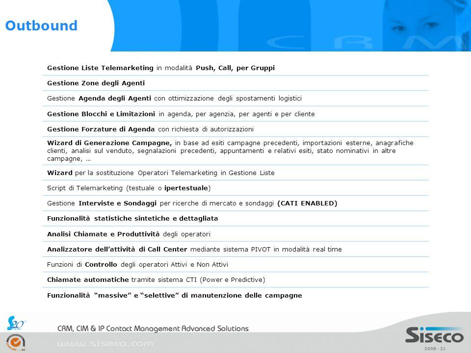 Outbound Gestione Liste Telemarketing in modalità Push, Call, per Gruppi. Gestione Zone degli Agenti.