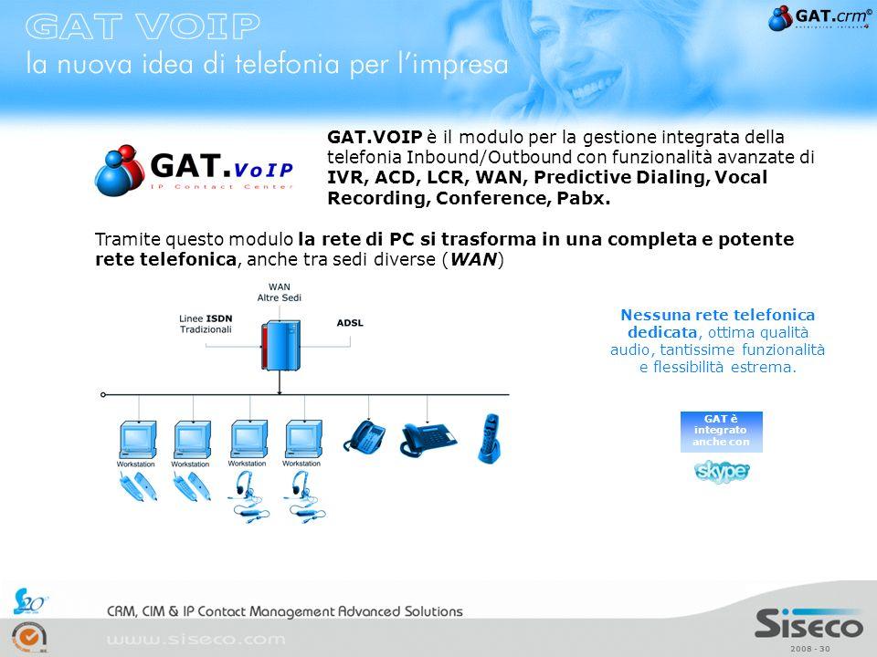 GAT è integrato anche con