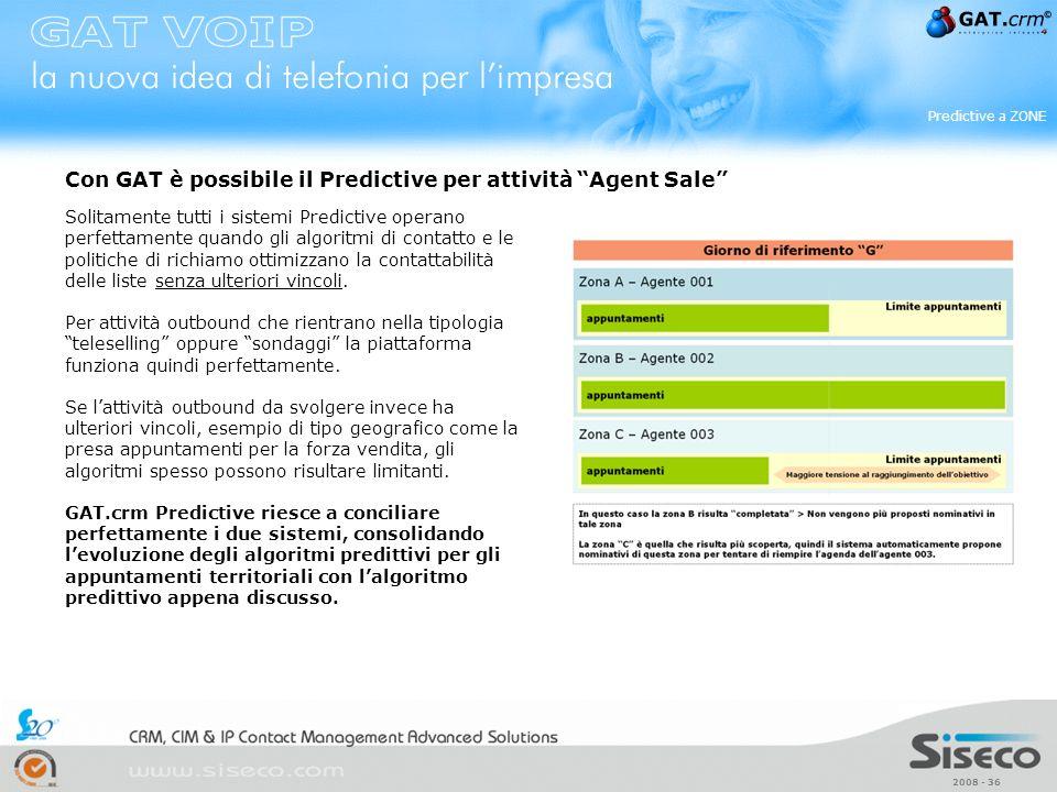 Con GAT è possibile il Predictive per attività Agent Sale
