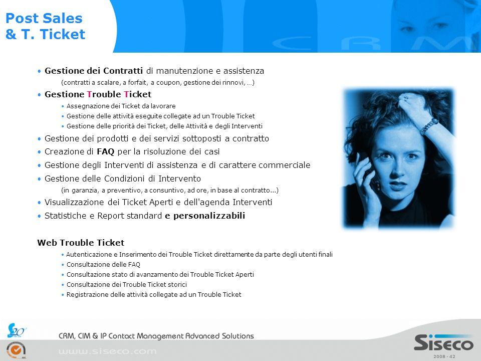 Post Sales & T. Ticket Gestione dei Contratti di manutenzione e assistenza. (contratti a scalare, a forfait, a coupon, gestione dei rinnovi, …)