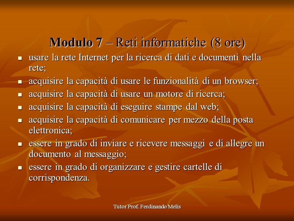Modulo 7 – Reti informatiche (8 ore)