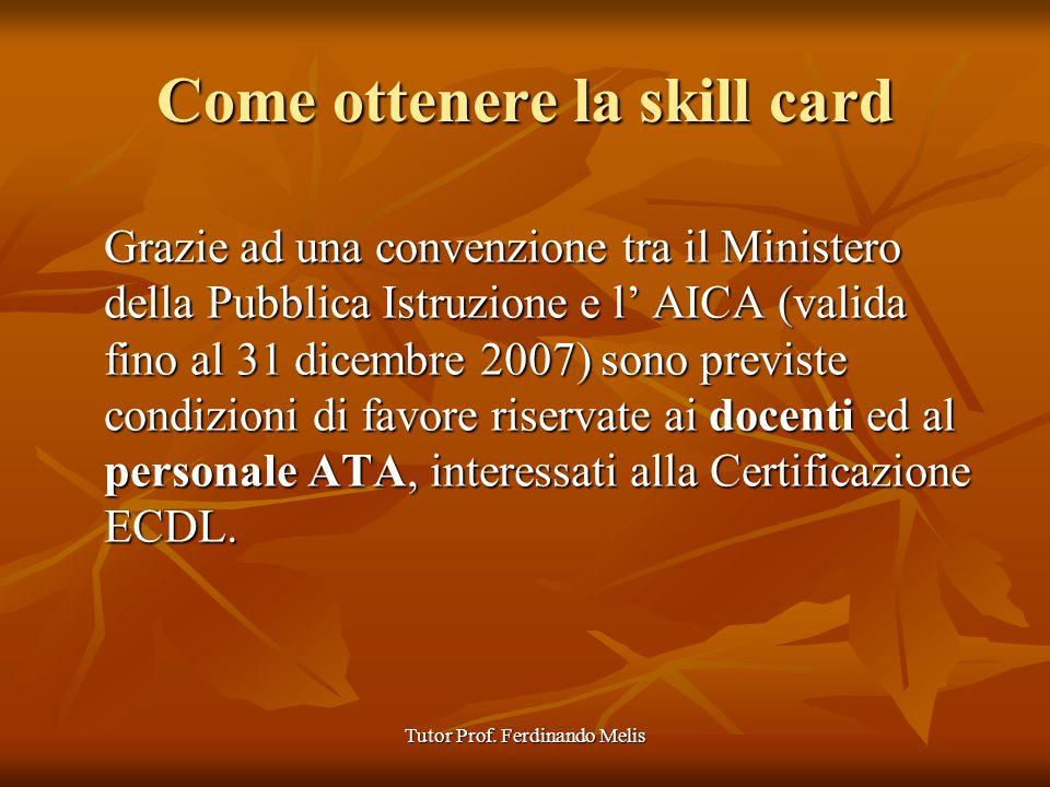 Come ottenere la skill card