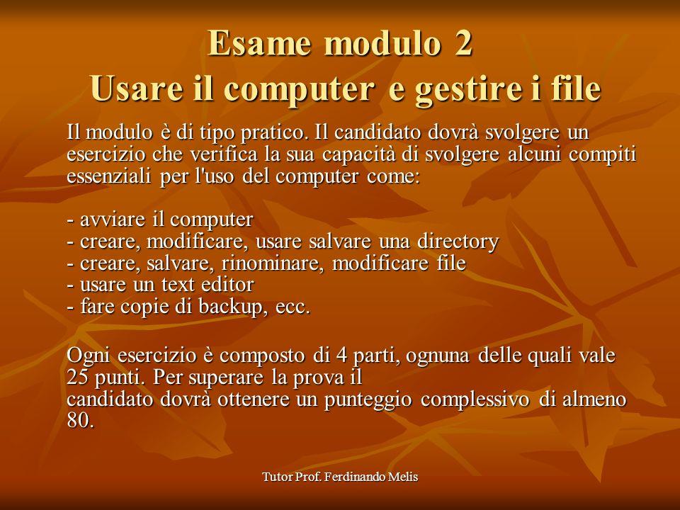 Esame modulo 2 Usare il computer e gestire i file