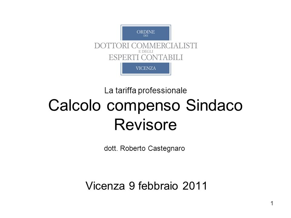 La tariffa professionale Calcolo compenso Sindaco Revisore