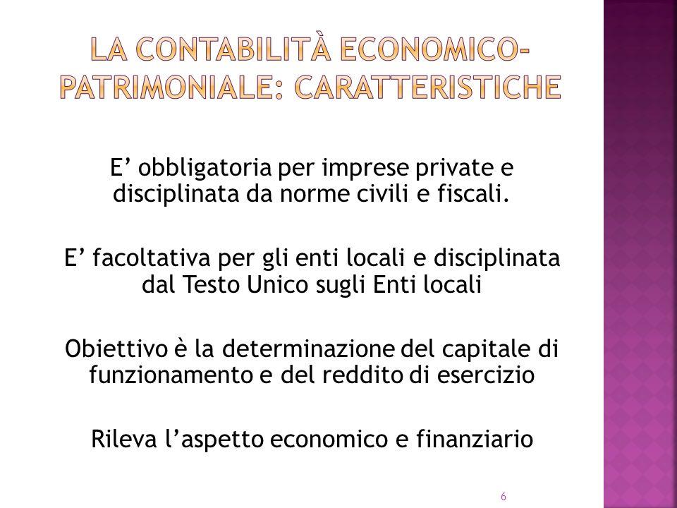 La contabilità ECONOMICO-PATRIMONIALE: CARATTERISTICHE