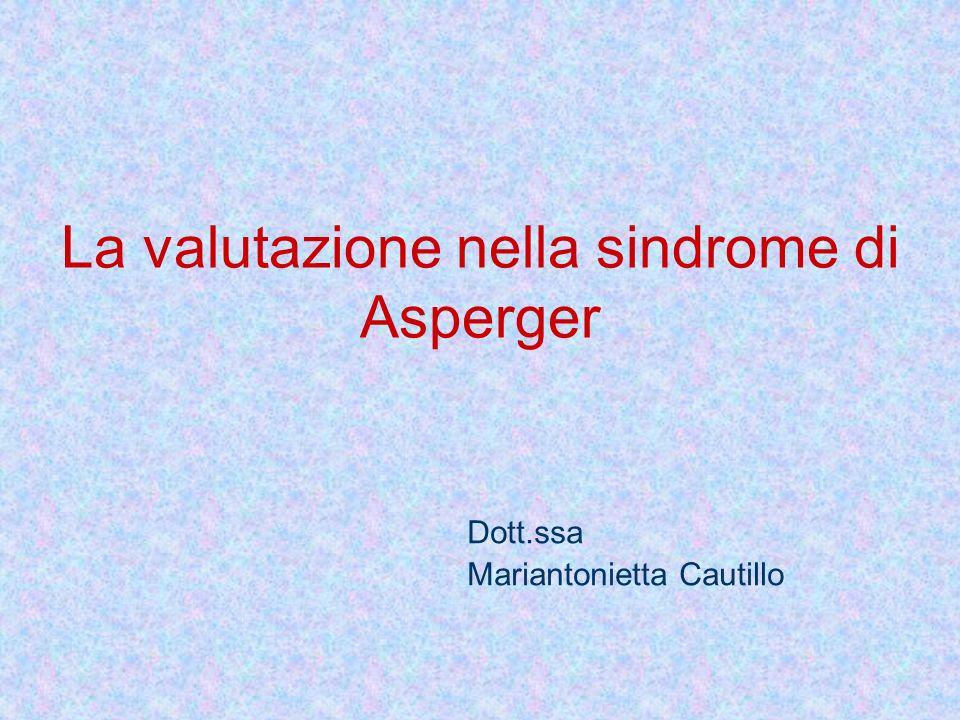 La valutazione nella sindrome di Asperger