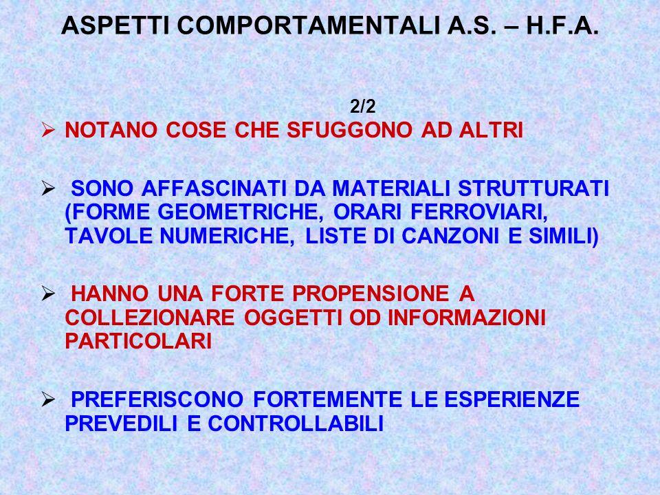 ASPETTI COMPORTAMENTALI A.S. – H.F.A. 2/2