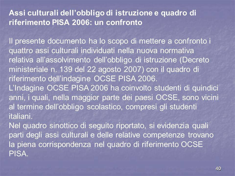 Assi culturali dell'obbligo di istruzione e quadro di riferimento PISA 2006: un confronto