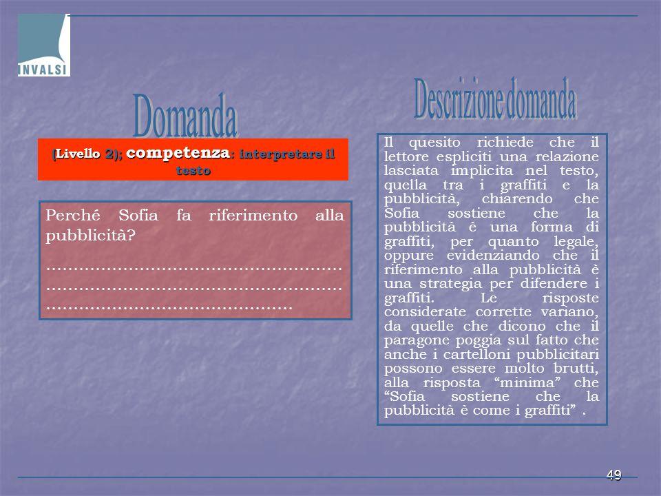 (Livello 2); competenza: interpretare il testo