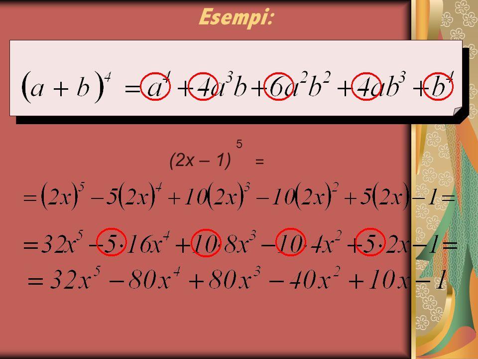 Esempi: 5 = (2x – 1)