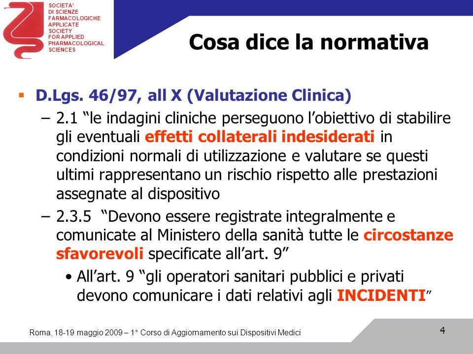 Cosa dice la normativa D.Lgs. 46/97, all X (Valutazione Clinica)