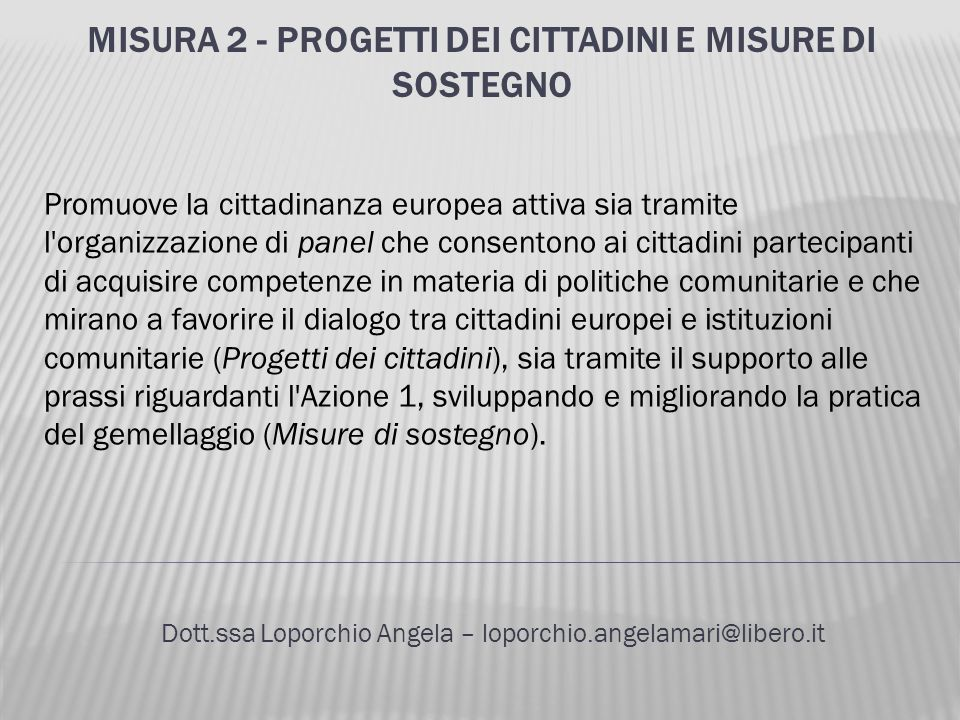 Misura 2 - Progetti dei cittadini e misure di sostegno
