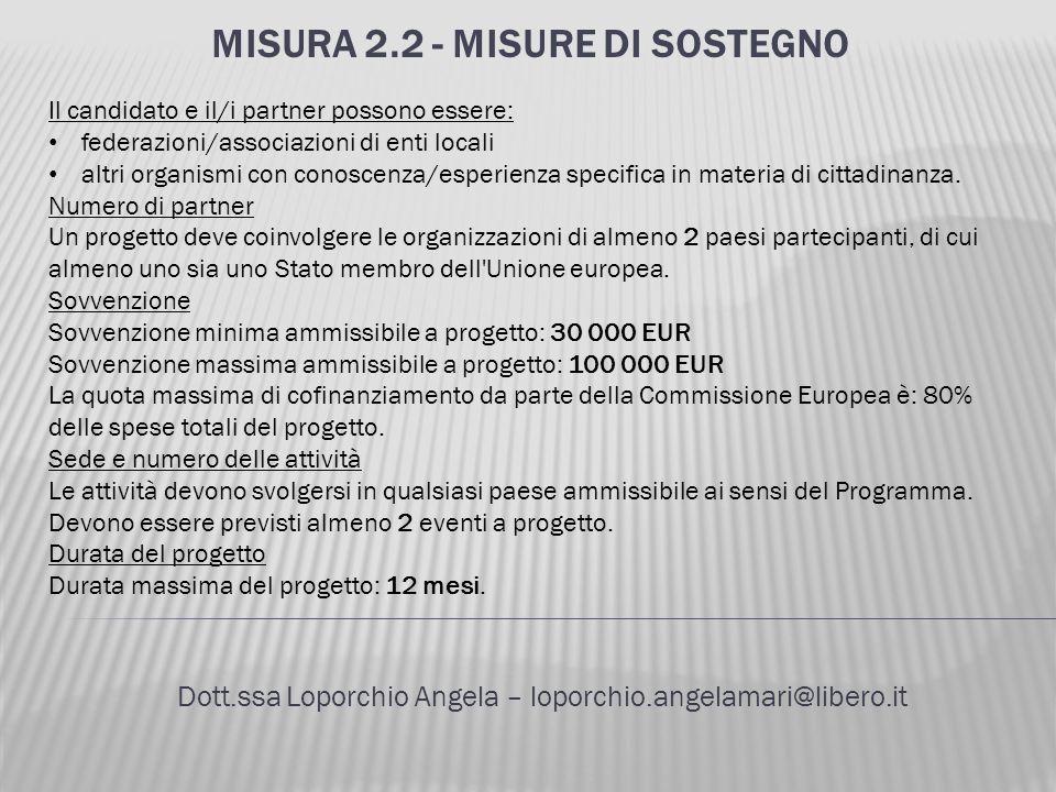 Misura 2.2 - Misure di sostegno