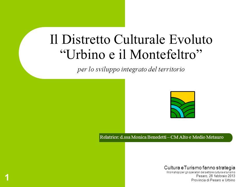 Il Distretto Culturale Evoluto Urbino e il Montefeltro per lo sviluppo integrato del territorio