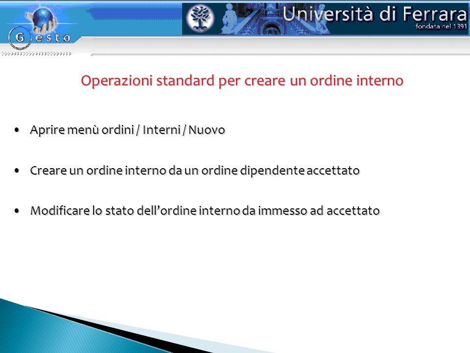 Operazioni standard per creare un ordine interno