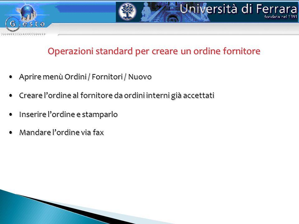 Operazioni standard per creare un ordine fornitore