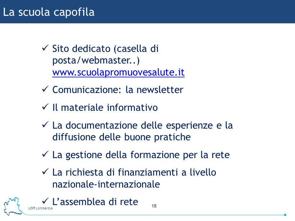 La scuola capofila Sito dedicato (casella di posta/webmaster..) www.scuolapromuovesalute.it. Comunicazione: la newsletter.