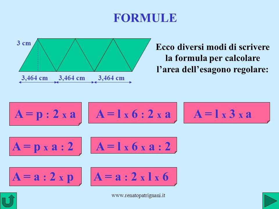 FORMULE A = p : 2 x a A = l x 6 : 2 x a A = l x 3 x a A = p x a : 2