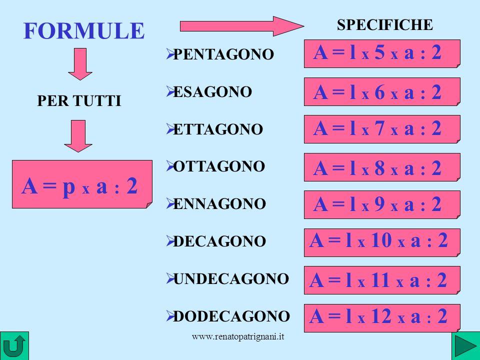 FORMULE A = p x a : 2 A = l x 5 x a : 2 A = l x 6 x a : 2