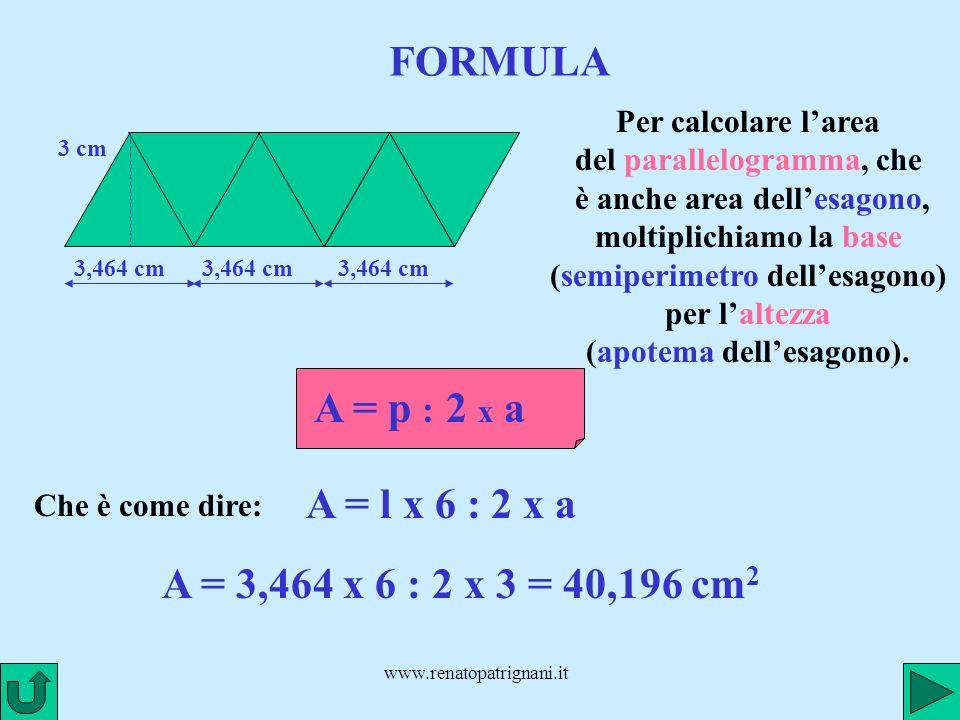 FORMULA A = p : 2 x a A = l x 6 : 2 x a