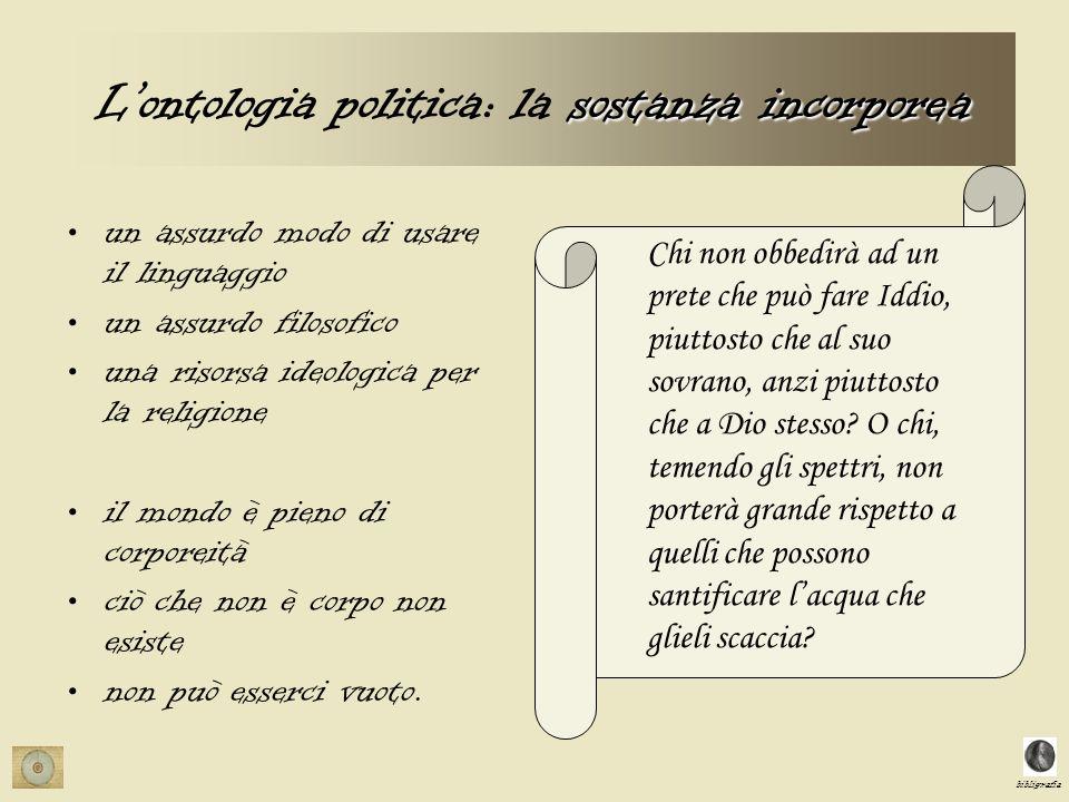 L'ontologia politica: la sostanza incorporea