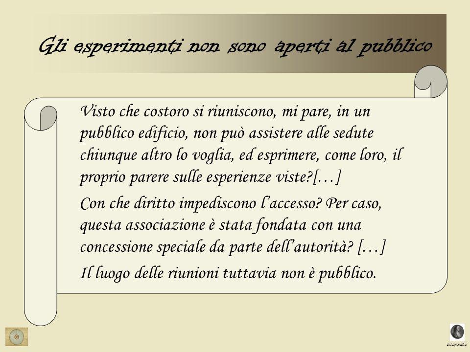 Gli esperimenti non sono aperti al pubblico
