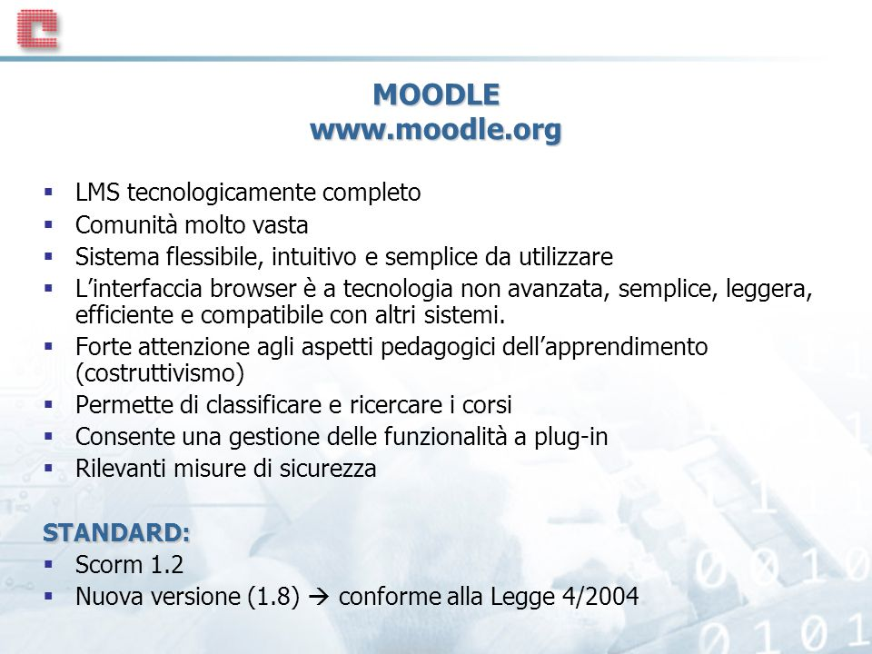 MOODLE www.moodle.org LMS tecnologicamente completo
