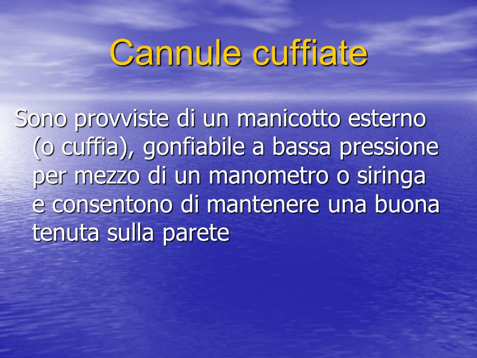 Cannule cuffiate