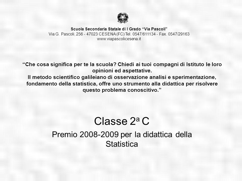 Classe 2a C Premio 2008-2009 per la didattica della Statistica