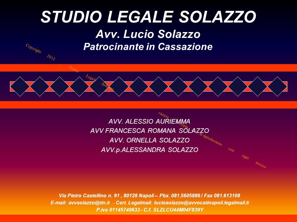 STUDIO LEGALE SOLAZZO Avv. Lucio Solazzo Patrocinante in Cassazione