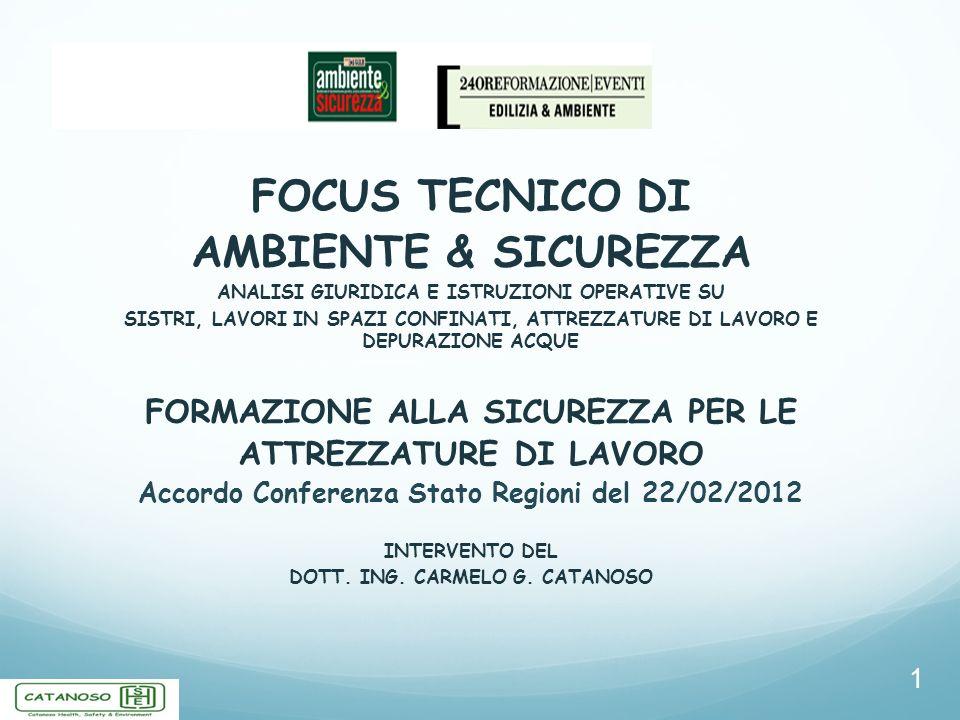 FOCUS TECNICO DI AMBIENTE & SICUREZZA
