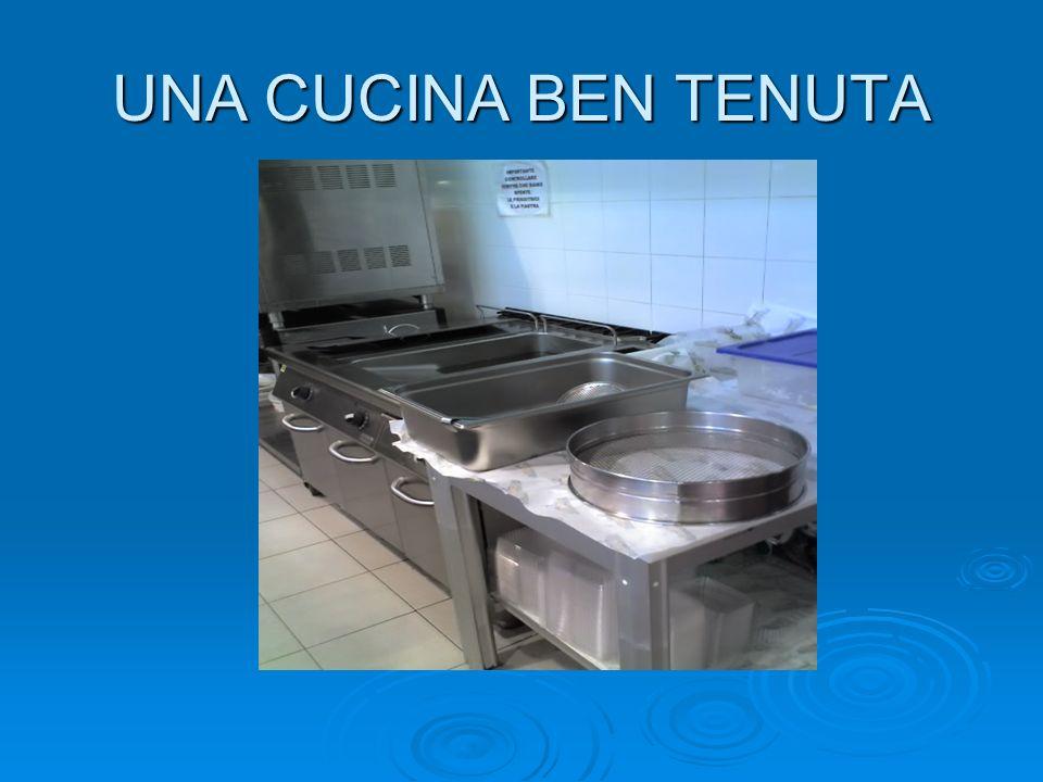 UNA CUCINA BEN TENUTA