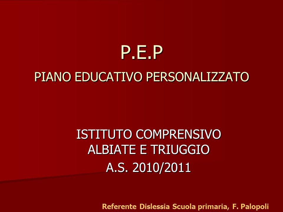 P.E.P PIANO EDUCATIVO PERSONALIZZATO