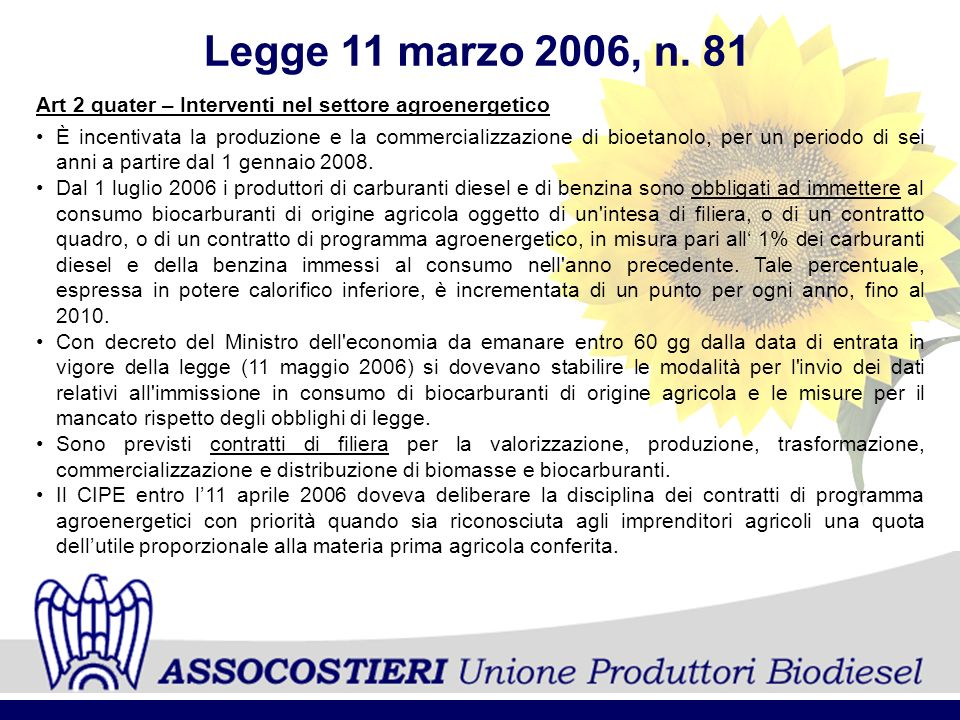 Legge 11 marzo 2006, n. 81 Art 2 quater – Interventi nel settore agroenergetico.