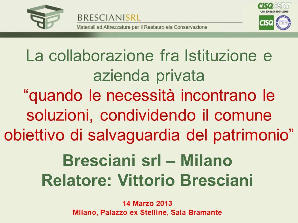 Bresciani srl – Milano Relatore: Vittorio Bresciani