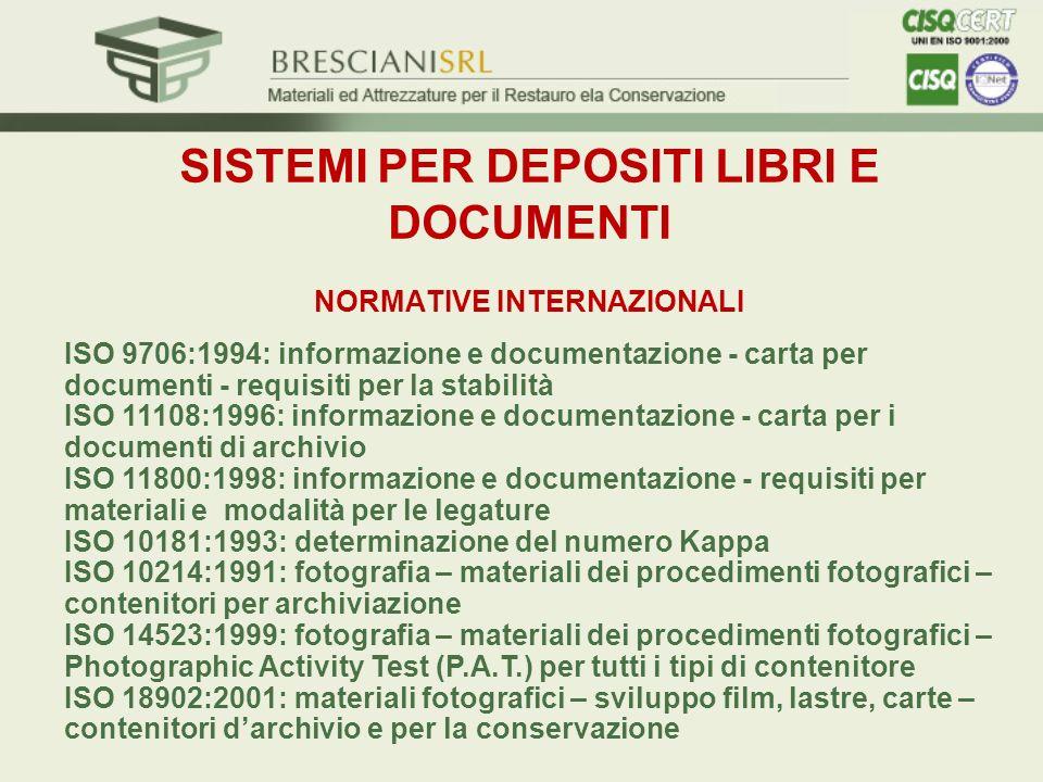 SISTEMI PER DEPOSITI LIBRI E DOCUMENTI NORMATIVE INTERNAZIONALI