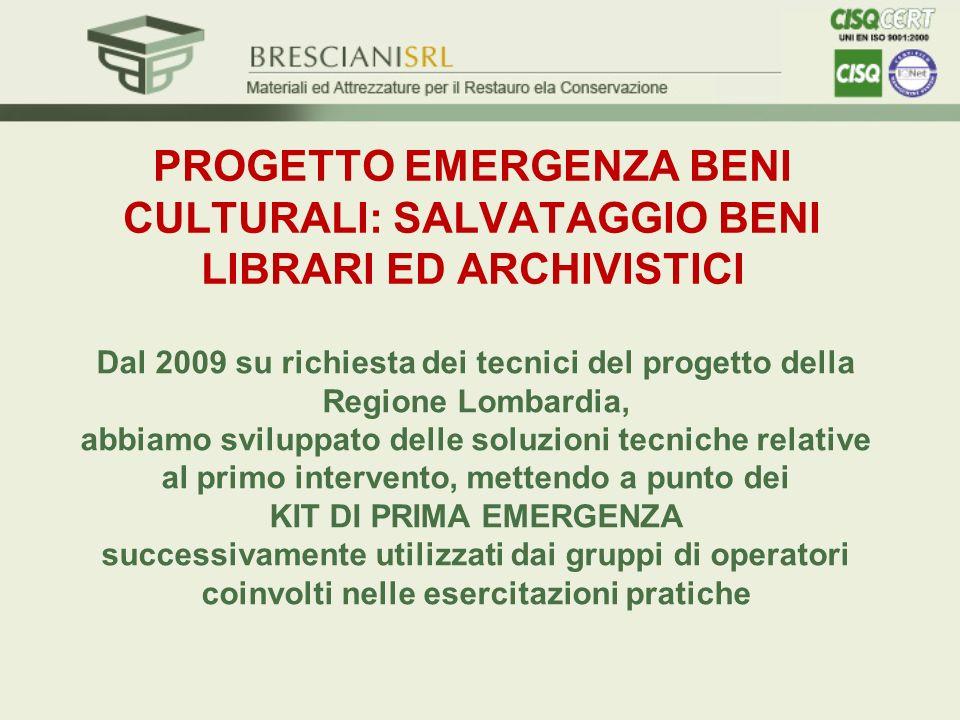 PROGETTO EMERGENZA BENI CULTURALI: SALVATAGGIO BENI LIBRARI ED ARCHIVISTICI